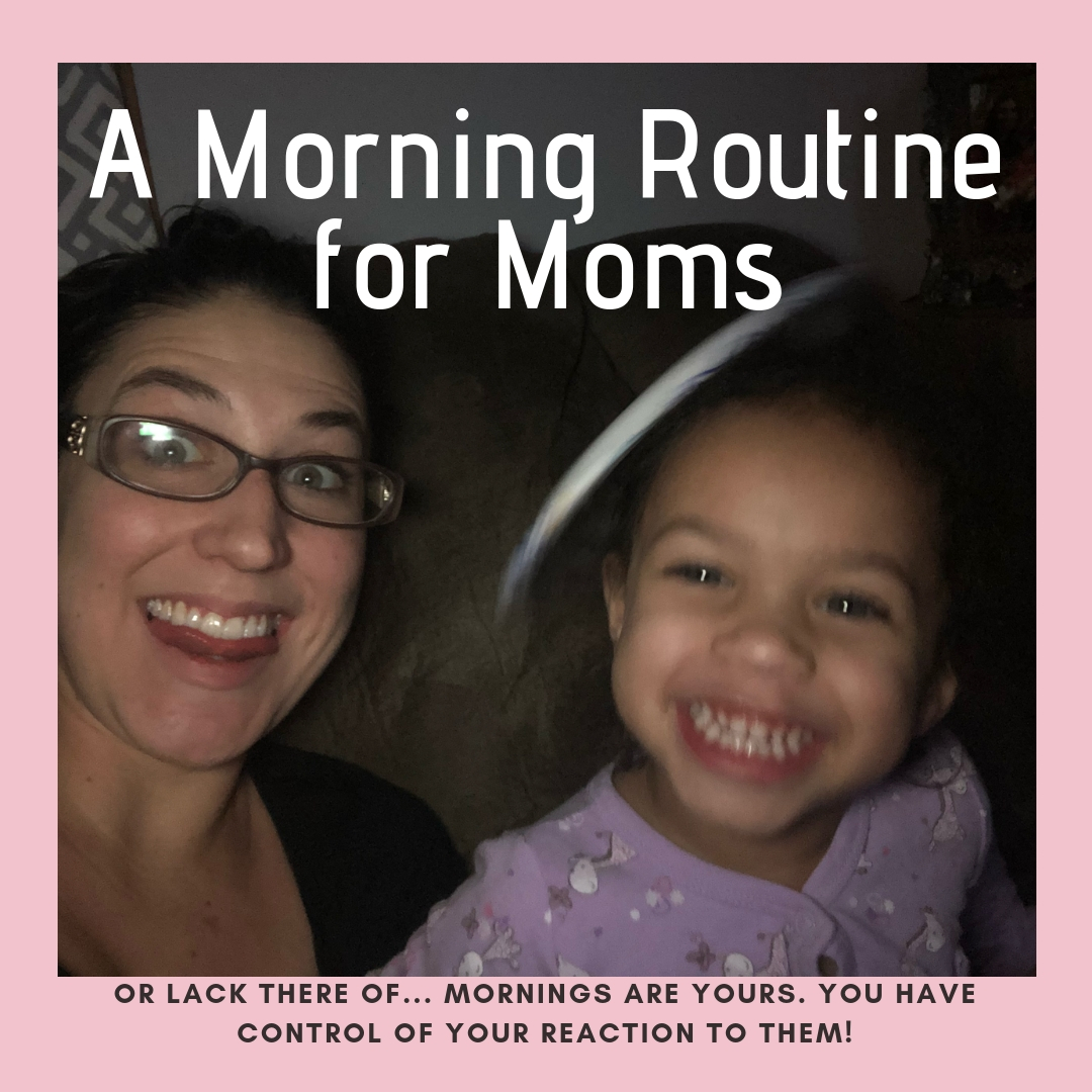 A Morning Routine for Moms.jpg